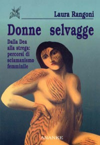 donne selvagge